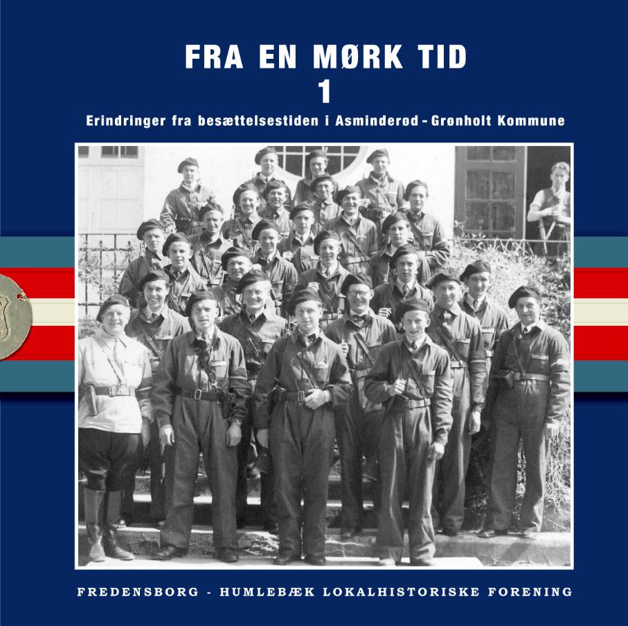 Erindringer fra besættelsestiden i Asminderød-Grønholt Kommune 1