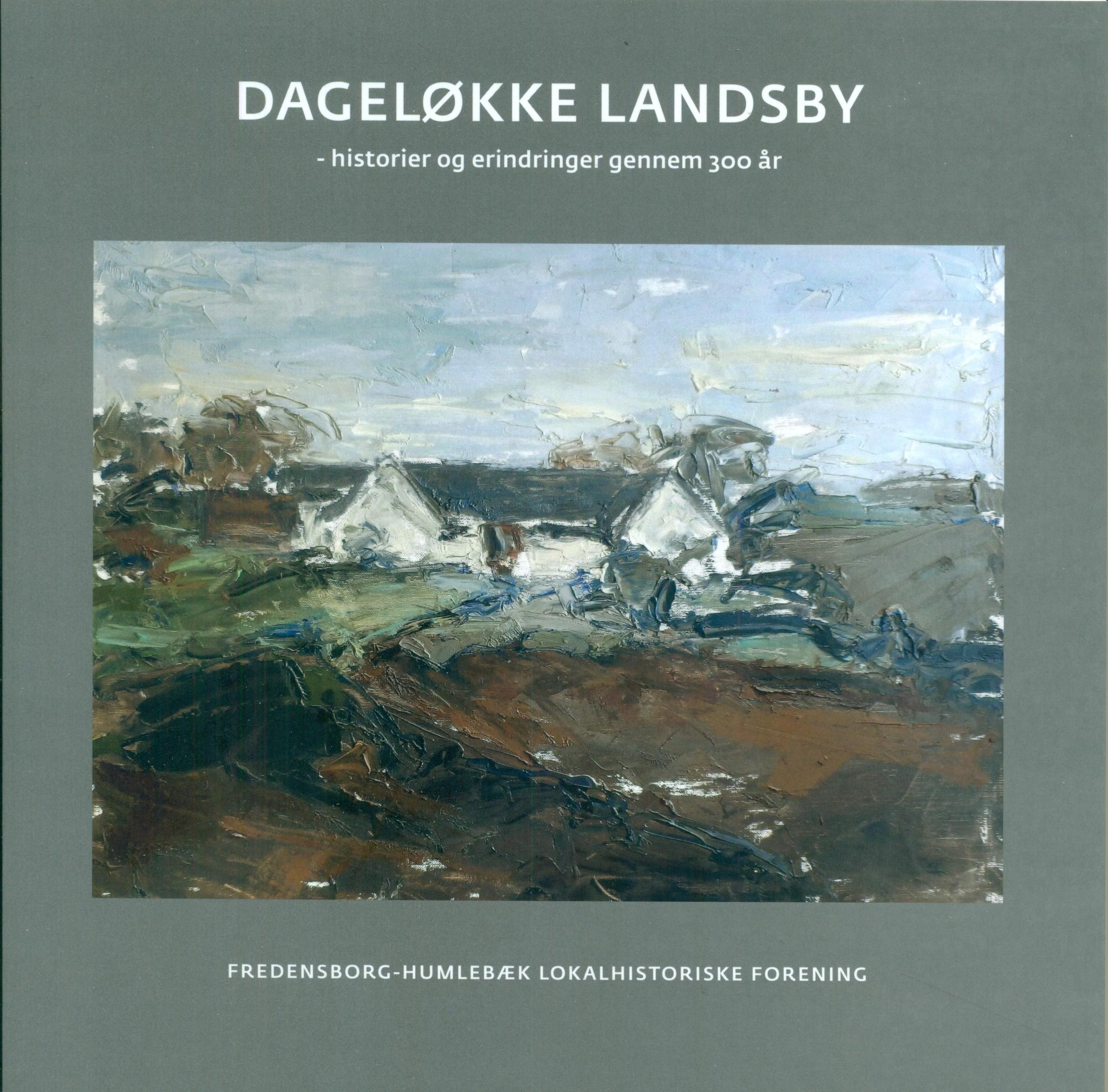 Dageløkke Landsby