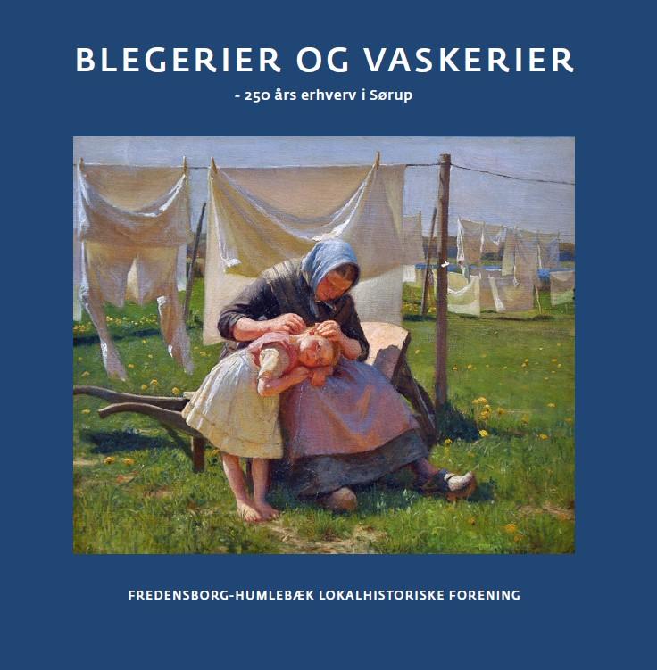 Blegerier og vaskerier – 250 års erhverv i Sørup
